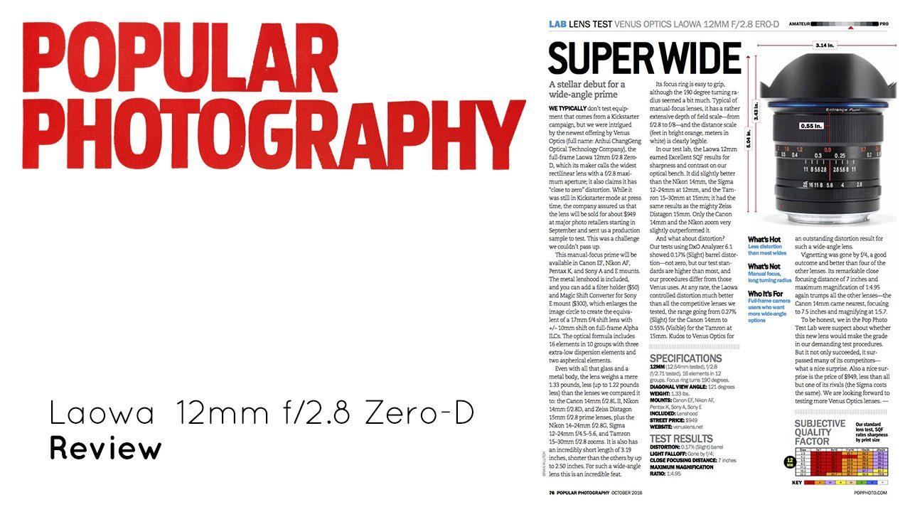 ▤ [Review] Laowa 12mm f/2.8 Zero-D, by Popular Photography Magazine